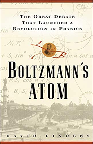 Boltzmann's Atom: The Great Debate That Launched a Revolution in Physics Book