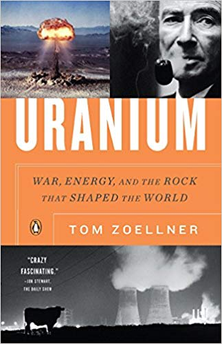 Uranium: War, Energy and the Rock that Shaped the World Book